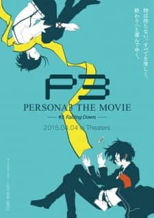 Assistir Persona 3 the Movie 3: Falling Down Todos os Episódios Online Completo